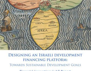Designing an Israeli development financing platform: Towards Sustainable Development Goals