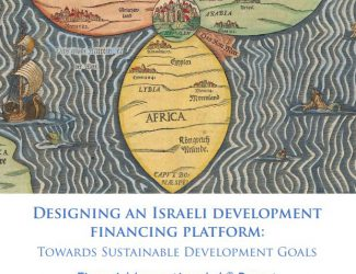 Designing an Israeli development financing platform: Towards Sustainable Development Goals